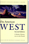 The American West: A Modern History
